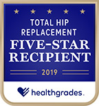 Healthgrades 5-Star Recipient for Total Hip Replacement