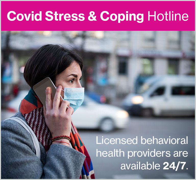 COVID-19 Stress & Coping Hotline